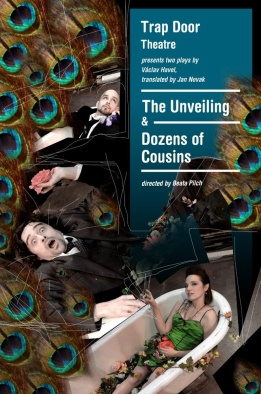 The Unveiling and Dozens of Cousins, Trap Door Thr, dir Beata Pilch