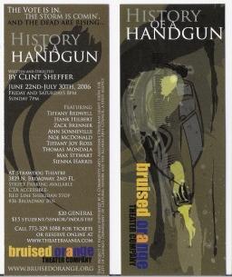 History of a Handgun, Bruised Orange Thr @ Strawdog, dir Clint Sheffer